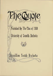 Page 4, 1910 Edition, University of South Dakota - Coyote Yearbook (Vermillion, SD) online yearbook collection