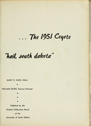 Page 5, 1951 Edition, University of South Dakota - Coyote Yearbook (Vermillion, SD) online yearbook collection