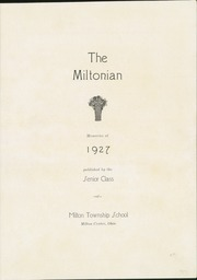 Page 7, 1927 Edition, Milton Township High School - Miltonian Yearbook (Milton Center, OH) online yearbook collection