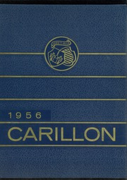 1956 Edition, John Carroll University - Carillon Yearbook (University Heights, OH)