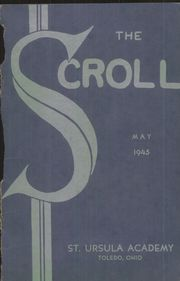 Page 1, 1945 Edition, Saint Ursula Academy - Scroll Yearbook (Toledo, OH) online yearbook collection