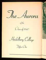 Page 8, 1940 Edition, Heidelberg University - Aurora Yearbook (Tiffin, OH) online yearbook collection