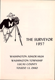 Page 3, 1957 Edition, Washington Junior High School - Surveyor Yearbook (Toledo, OH) online yearbook collection