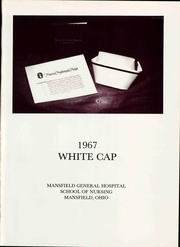 Page 7, 1967 Edition, Mansfield General Hospital School of Nursing - White Cap Yearbook (Mansfield, OH) online yearbook collection
