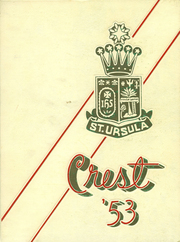 1953 Edition, St Ursula Academy - Crest Yearbook (Cincinnati, OH)