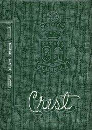Page 1, 1956 Edition, St Ursula Academy - Crest Yearbook (Cincinnati, OH) online yearbook collection