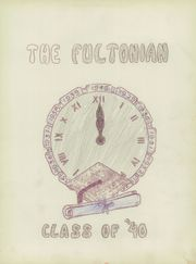 Page 7, 1940 Edition, Fulton Centralized School - Fultonian Yearbook (Swanton, OH) online yearbook collection
