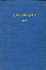 Page 1, 1881 Edition, University of California Berkeley - Blue and Gold Yearbook (Berkeley, CA) online yearbook collection