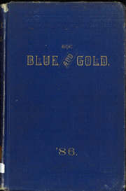 1886 Edition, University of California Berkeley - Blue and Gold Yearbook (Berkeley, CA)