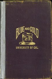 1889 Edition, University of California Berkeley - Blue and Gold Yearbook (Berkeley, CA)
