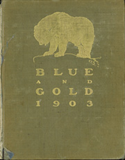 Page 1, 1903 Edition, University of California Berkeley - Blue and Gold Yearbook (Berkeley, CA) online yearbook collection