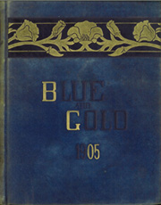 1905 Edition, University of California Berkeley - Blue and Gold Yearbook (Berkeley, CA)