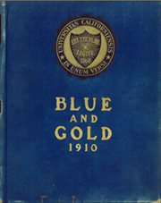 1910 Edition, University of California Berkeley - Blue and Gold Yearbook (Berkeley, CA)