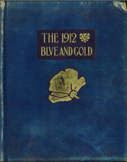 1912 Edition, University of California Berkeley - Blue and Gold Yearbook (Berkeley, CA)