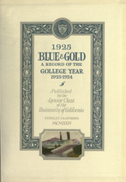 Page 7, 1925 Edition, University of California Berkeley - Blue and Gold Yearbook (Berkeley, CA) online yearbook collection