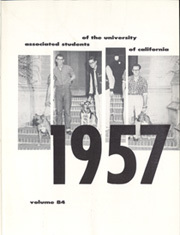 Page 7, 1957 Edition, University of California Berkeley - Blue and Gold Yearbook (Berkeley, CA) online yearbook collection
