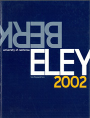 2002 Edition, University of California Berkeley - Blue and Gold Yearbook (Berkeley, CA)