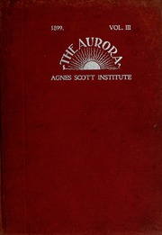 Agnes Scott College - Silhouette Yearbook (Decatur, GA) online yearbook collection, 1899 Edition, Page 1