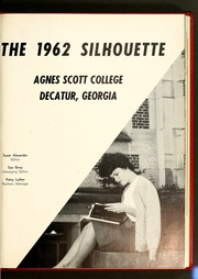 Page 5, 1962 Edition, Agnes Scott College - Silhouette Yearbook (Decatur, GA) online yearbook collection