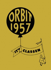 Page 1, 1957 Edition, Classen High School - Orbit Yearbook (Oklahoma City, OK) online yearbook collection