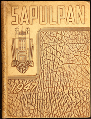 Page 1, 1947 Edition, Sapulpa High School - Sapulphan Yearbook (Sapulpa, OK) online yearbook collection