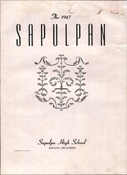 Page 7, 1947 Edition, Sapulpa High School - Sapulphan Yearbook (Sapulpa, OK) online yearbook collection