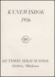 Page 5, 1956 Edition, Guthrie High School - Kynewisbok Yearbook (Guthrie, OK) online yearbook collection