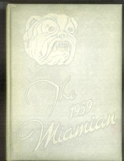Miami High School - Miamian Yearbook (Miami, OK) online yearbook collection, 1959 Edition, Page 1