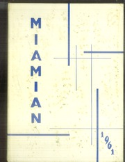 Miami High School - Miamian Yearbook (Miami, OK) online yearbook collection, 1961 Edition, Page 1