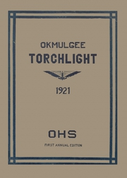 Page 1, 1921 Edition, Okmulgee High School - Torchlight Yearbook (Okmulgee, OK) online yearbook collection