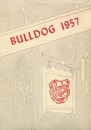 Skiatook High School - Bulldog Yearbook (Skiatook, OK) online yearbook collection, 1957 Edition, Page 1