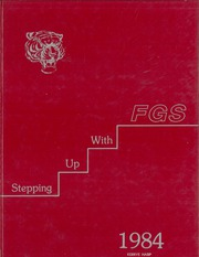 1984 Edition, Fort Gibson High School - Tiger Yearbook (Fort Gibson, OK)