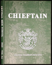 1969 Edition, Central High School - Chieftain Yearbook (Muskogee, OK)