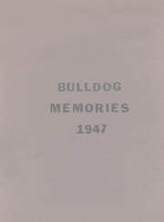 Muldrow High School - Bulldog Yearbook (Muldrow, OK) online yearbook collection, 1947 Edition, Page 1