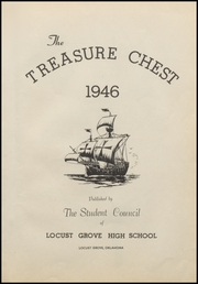 Page 7, 1946 Edition, Locust Grove High School - Treasure Chest Yearbook (Locust Grove, OK) online yearbook collection