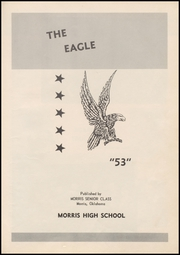 Page 7, 1953 Edition, Morris High School - Eagle Yearbook (Morris, OK) online yearbook collection