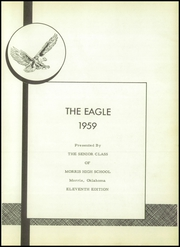 Page 5, 1959 Edition, Morris High School - Eagle Yearbook (Morris, OK) online yearbook collection