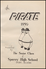 Page 7, 1950 Edition, Sperry High School - Pirate Yearbook (Sperry, OK) online yearbook collection