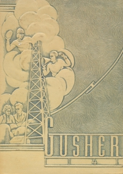 Page 1, 1941 Edition, Drumright High School - Gusher Yearbook (Drumright, OK) online yearbook collection
