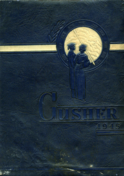 1945 Edition, Drumright High School - Gusher Yearbook (Drumright, OK)