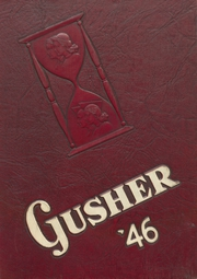 1946 Edition, Drumright High School - Gusher Yearbook (Drumright, OK)