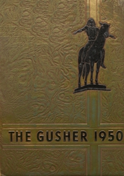 1950 Edition, Drumright High School - Gusher Yearbook (Drumright, OK)