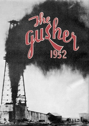 1952 Edition, Drumright High School - Gusher Yearbook (Drumright, OK)