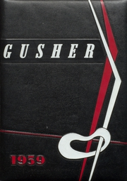 1959 Edition, Drumright High School - Gusher Yearbook (Drumright, OK)