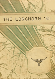 1951 Edition, Lone Grove High School - Longhorn Yearbook (Lone Grove, OK)
