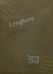 1953 Edition, Lone Grove High School - Longhorn Yearbook (Lone Grove, OK)