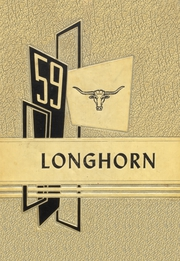 1959 Edition, Lone Grove High School - Longhorn Yearbook (Lone Grove, OK)