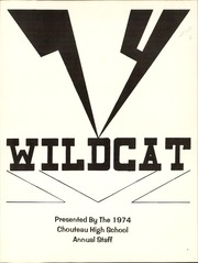 Page 5, 1974 Edition, Chouteau High School - Wildcat Yearbook (Chouteau, OK) online yearbook collection