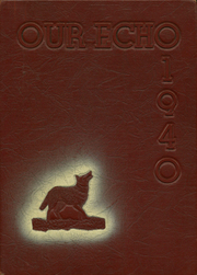 1940 Edition, Fox High School - Our Echo Yearbook (Fox, OK)