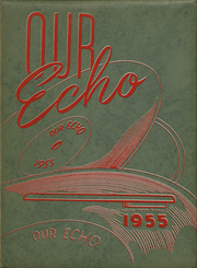 1955 Edition, Fox High School - Our Echo Yearbook (Fox, OK)